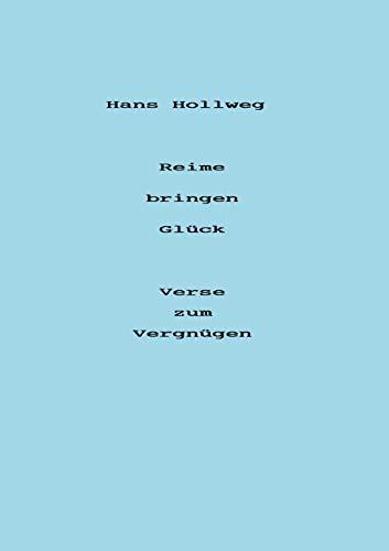 9783831116348: Reime bringen Glück - Verse zum Vergnügen (German Edition)