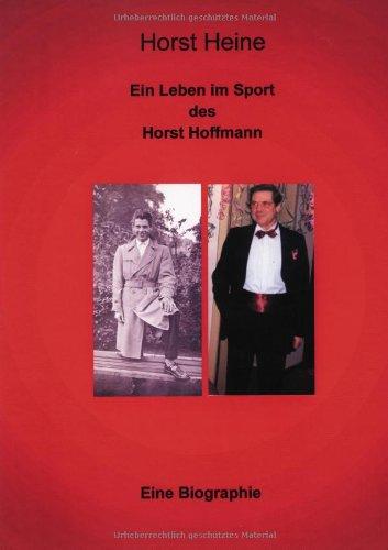 9783831116706: Ein Leben im Sport des Horst Hoffmann.