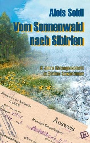 9783831118380: Vom Sonnenwald nach Sibirien. Hardcover-Ausgabe.