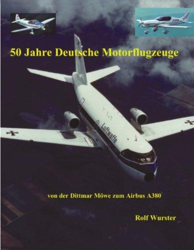 9783831118540: 50 Jahre Deutsche Motorflugzeuge
