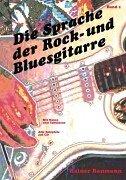 9783831119707: Die Sprache der Rock- und Bluesgitarre 1.