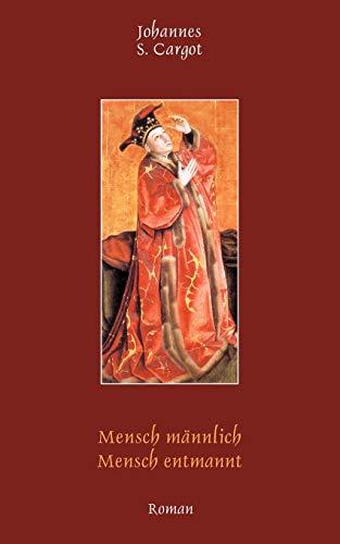 9783831122677: Mensch Mannlich Mensch Entmannt (German Edition)