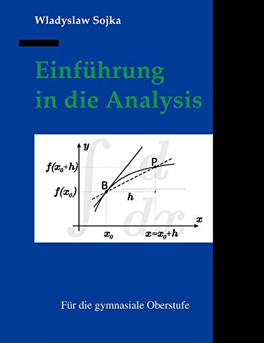 Einf Hrung in Die Analysis: Wladyslaw Sojka