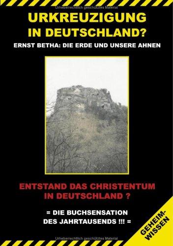 9783831127191: Urkreuzigung in Deutschland?