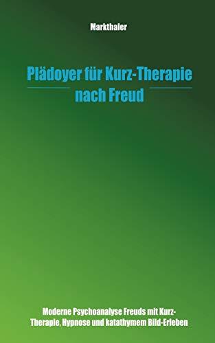 9783831127344: PL Doyer Fur Kurz-Therapie Nach Freud (German Edition)