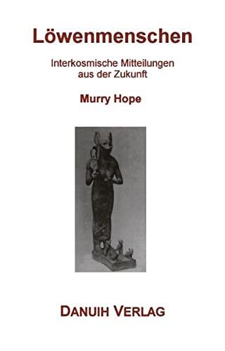 9783831128075: L�wenmenschen: Interkosmische Mitteilungen aus der Zukunft