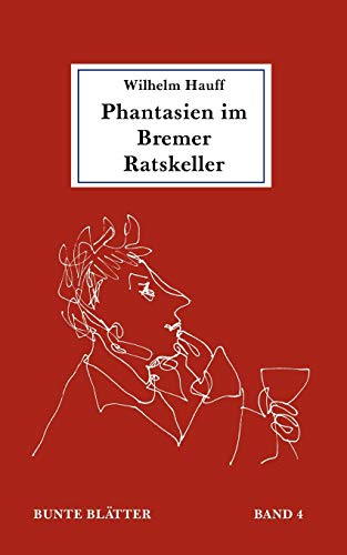 9783831130863: Phantasien im Bremer Ratskeller