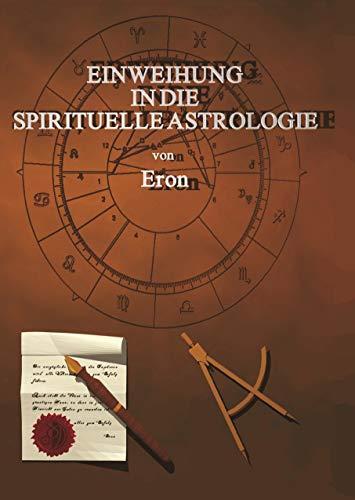 9783831132799: Einweihung in die spirituelle Astrologie. Hardcover-Ausgabe.