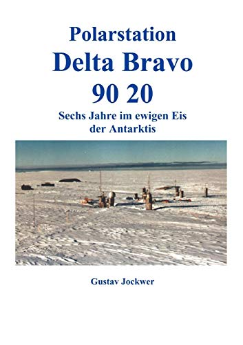 9783831133789: Polarstation Delta Bravo 9020