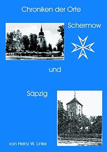 9783831134304: Chroniken der Orte Schernow und Säpzig