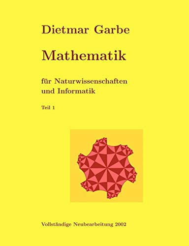 9783831136223: Mathematik für Naturwissenschaften und Informatik Teil I ( Paperback)