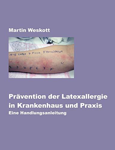 9783831137329: Prävention der Latexallergie in Krankenhaus und Praxis
