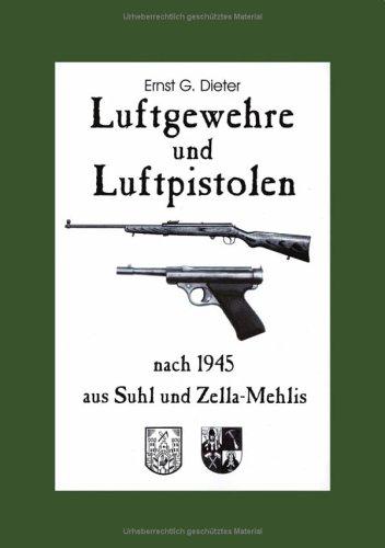 9783831137480: Luftgewehre und Luftpistolen nach 1945 aus Suhl und Zella-Mehlis.