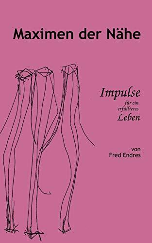 9783831139378: Maximen der Nähe (German Edition)