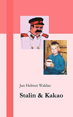 9783831140244: Stalin Und Kakao (German Edition)