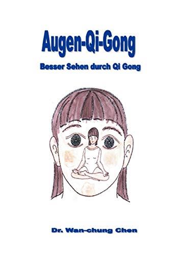 Augen Qi Gong: Dr. Wan-Chung Chen