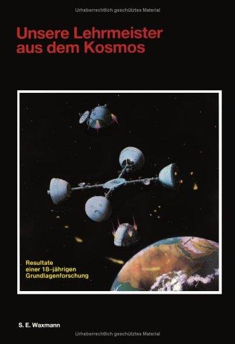 9783831141081: Unsere Lehrmeister aus dem Kosmos