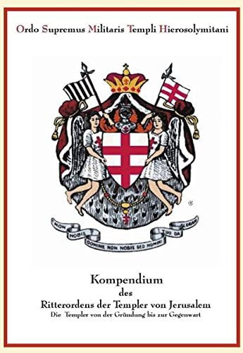 9783831141395: Kompendium des Ritterordens der Templer von Jerusalem. Hardcover-Ausgabe.