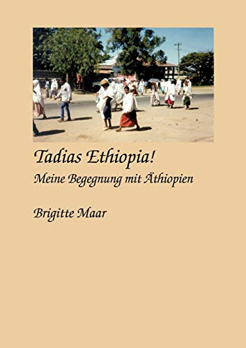 9783831141777: Tadias Ethiopia ! meine Begegnung mit Äthiopien