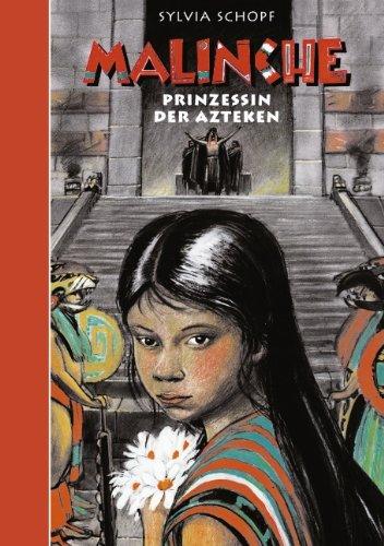 9783831142255: Malinche Prinzessin der Azteken
