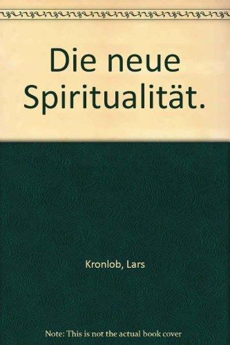 9783831142965: Die neue Spiritualität.