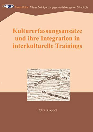9783831143856: Kulturerfassungsansätze und ihre Integration in interkulturelle Trainings