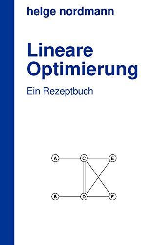 Lineare Optimierung: Helge Nordmann