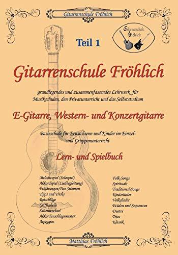 9783831145911: Gitarrenschule Fröhlich: Lern- und Spielbuch für Gitarre