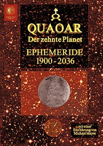 Quaoar - Der zehnte Planet (German Edition): Michael Meyer