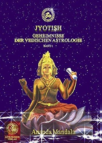 9783831147410: Jyotish - Geheimnisse der vedischen Astrologie, Band 1.