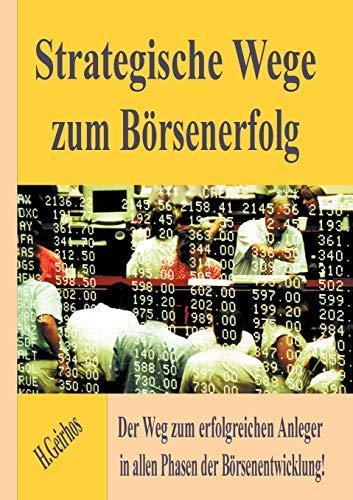Strategische Wege Zum B Rsenerfolg: Helmut Geirhos