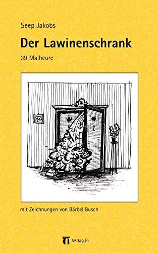 9783831148714: Der Lawinenschrank (German Edition)