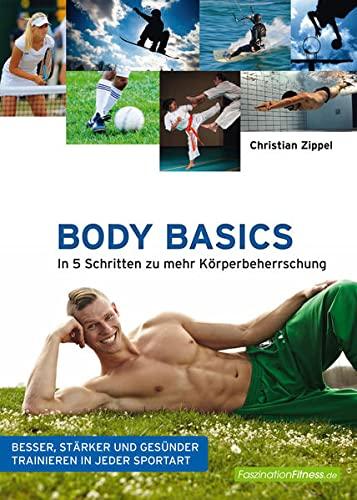 9783831204113: Body Basics: In 5 Schritten zu mehr Körperbeherrschung
