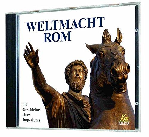 9783831235407: Weltmacht Rom: Die Geschichte eines Imperiums
