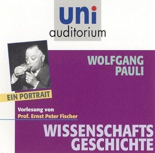 9783831262434: Wolfgang Pauli - Ein Portrait: Fachbereich: Wissenschaftsgeschichte