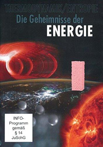 9783831281848: Die Geheimnisse der Energie - Thermodynamik/Entropie [Alemania] [DVD]