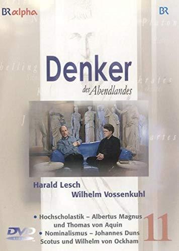 Denker des Abendlandes 11. Hochscholastik & Nominalismus. DVD. - Von Harald Lesch, Wilhelm Vossenkuhl. Produktion 2006.