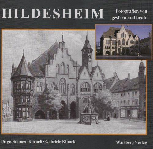 9783831310432: Hildesheim. Gestern und heute