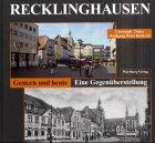 9783831312580: Recklinghausen, Gestern und heute