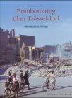 9783831313297: Bombenkrieg über Düsseldorf