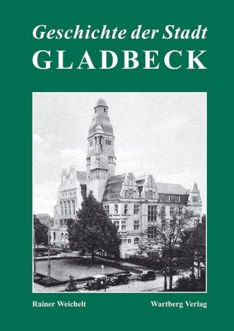 9783831313327: Geschichte der Stadt Gladbeck