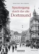 9783831314973: Spaziergang durch das alte Dortmund