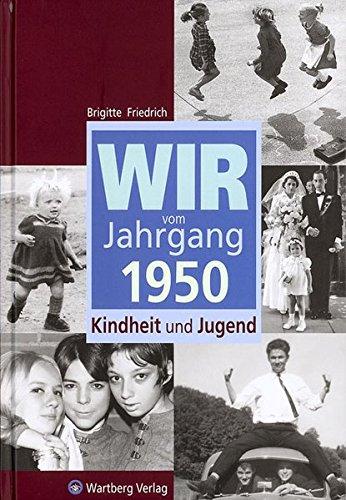 9783831315505: Wir vom Jahrgang 1950: Kindheit und Jugend