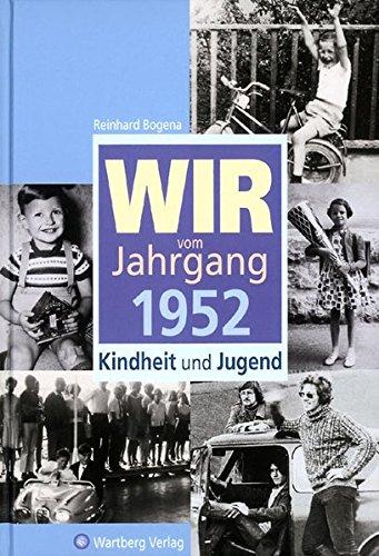 9783831315529: Wir vom Jahrgang 1952: Kindheit und Jugend