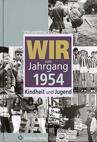 9783831315543: Wir vom Jahrgang 1954: Kindheit und Jugend