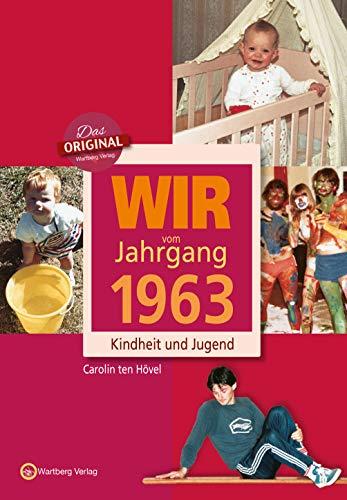 9783831315635: Wir vom Jahrgang 1963: Kindheit und Jugend