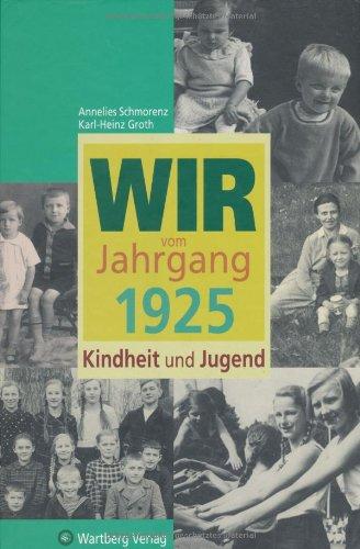 9783831316250: Wir vom Jahrgang 1925 - Kindheit und Jugend