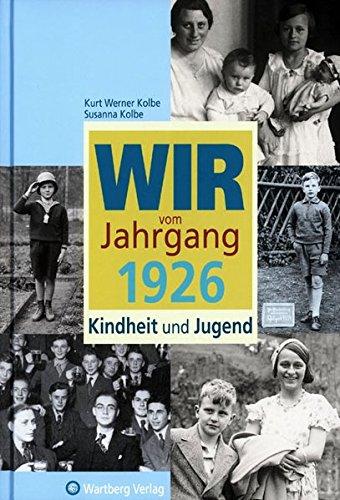 9783831316267: Wir vom Jahrgang 1926 - Kindheit und Jugend
