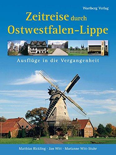 9783831316625: Zeitreise durch Ostwestfalen-Lippe: Ausflüge in die Vergangenheit