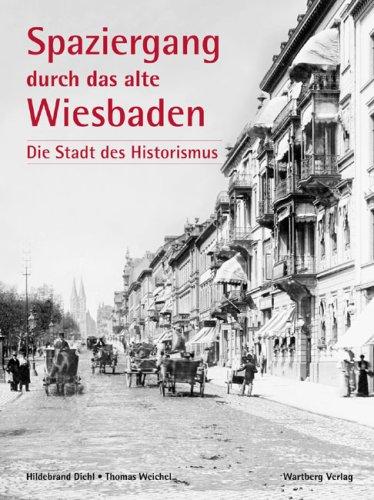 9783831316779: Ein Spaziergang durch das alte Wiesbaden